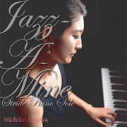 Jazz-A-Mine Stride Piano Solo / Michiko Ogawa