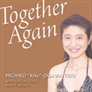 Together Again / Michiko Ogawa Trio